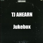 TJ Ahearn, Jukebox