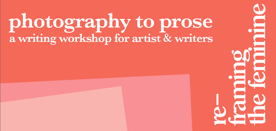 Photography to Prose: a writing workshop