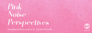 PinkNoisePerspectives-web-banner-2